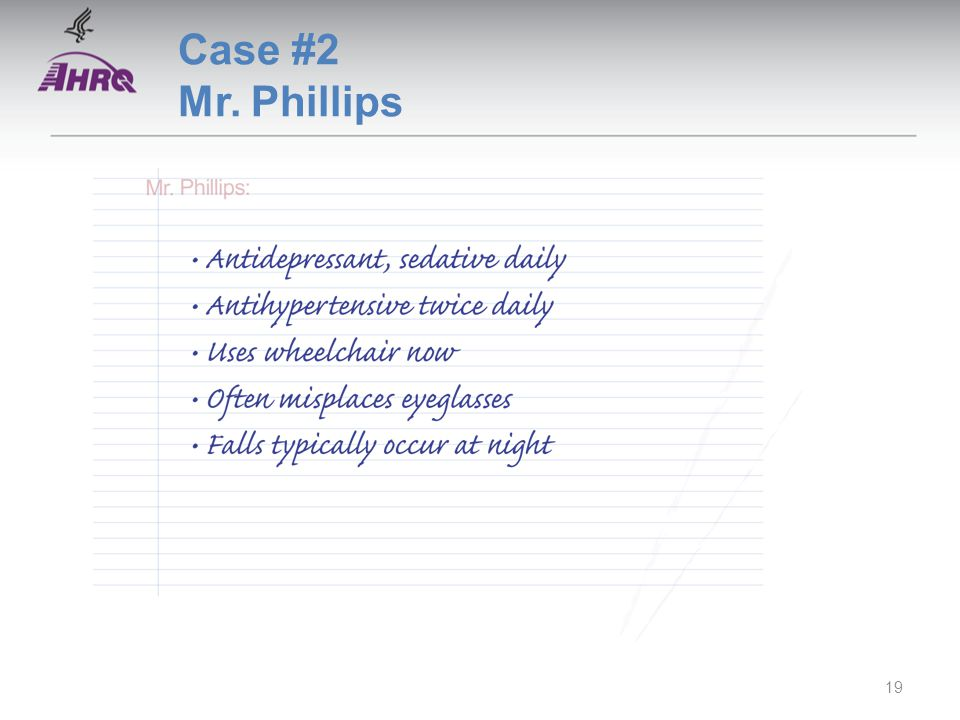 Case #2 Mr. Phillips 19
