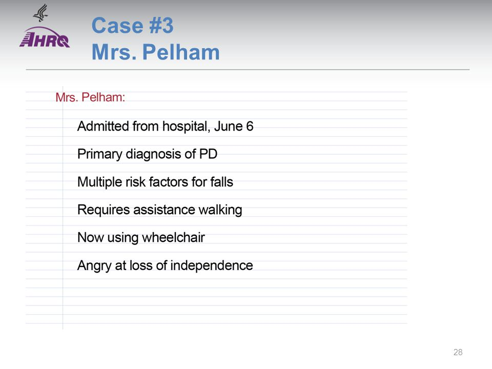 Case #3 Mrs. Pelham 28