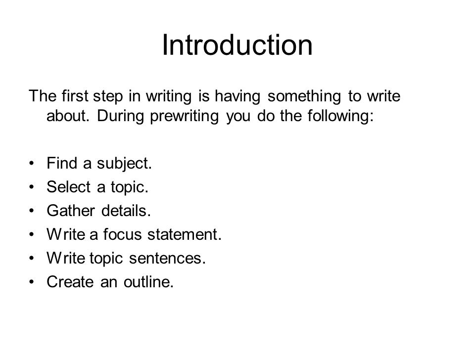 the first step in an introduction is