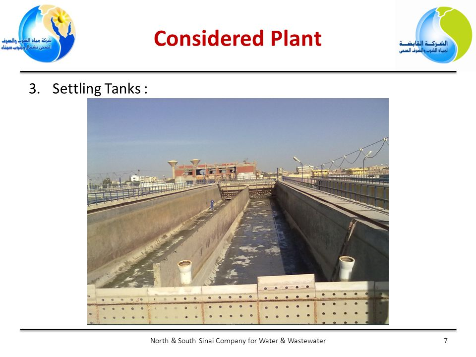 7North & South Sinai Company for Water & Wastewater 3.Settling Tanks : Considered Plant