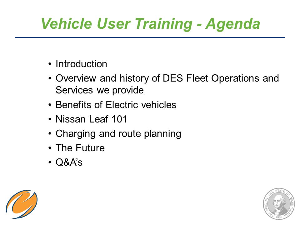 Introduction Overview and history of DES Fleet Operations and Services we provide Benefits of Electric vehicles Nissan Leaf 101 Charging and route planning The Future Q&A's Vehicle User Training - Agenda