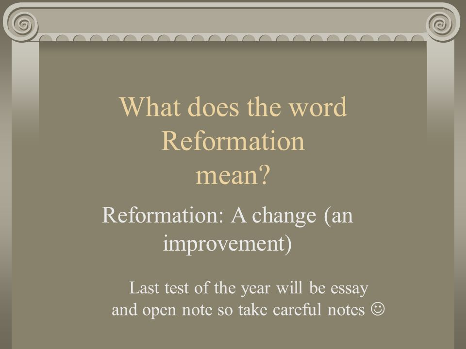 Thesis Argumentative Essay What Does The Word Reformation Mean Thesis Statement For An Essay also Graduating High School Essay The Protestant Reformation Martin Luther What Does The Word  A Modest Proposal Essay