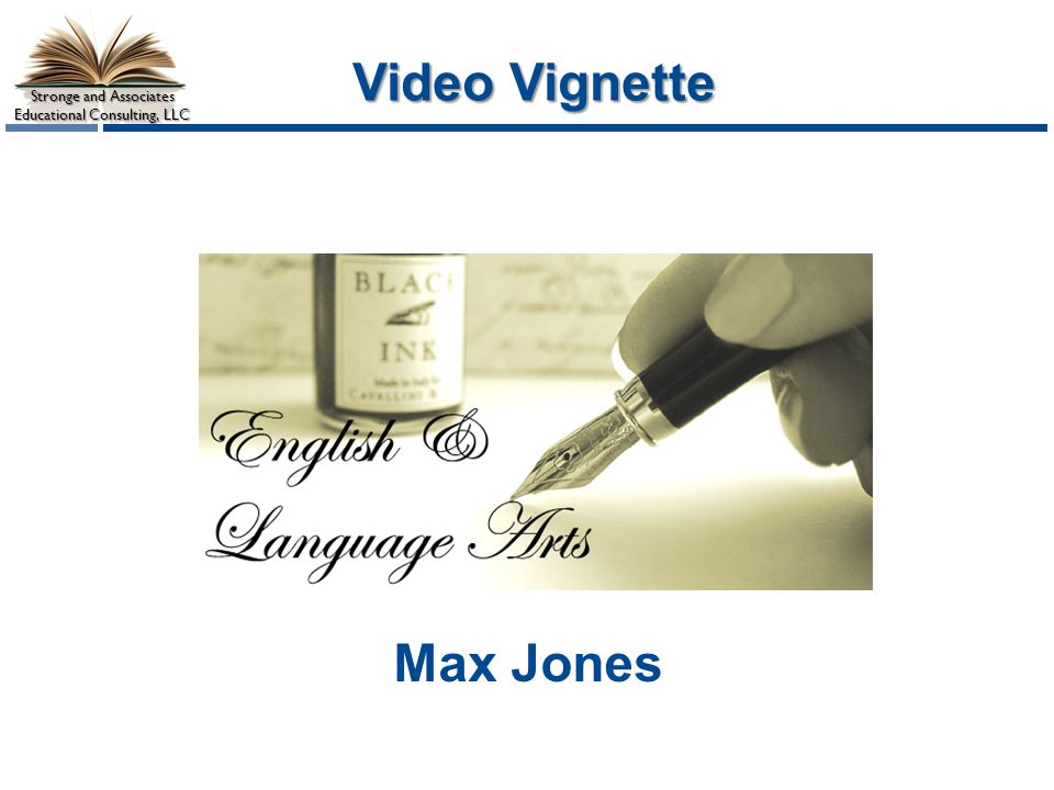 Stronge and Associates Educational Consulting, LLC Video Vignette Max Jones