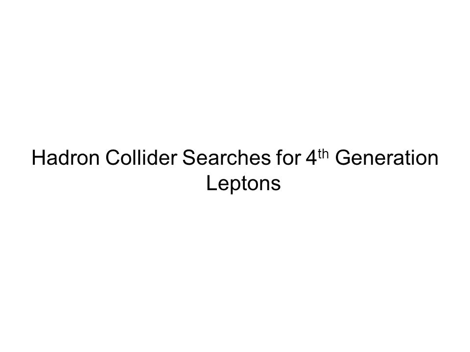 Hadron Collider Searches for 4 th Generation Leptons