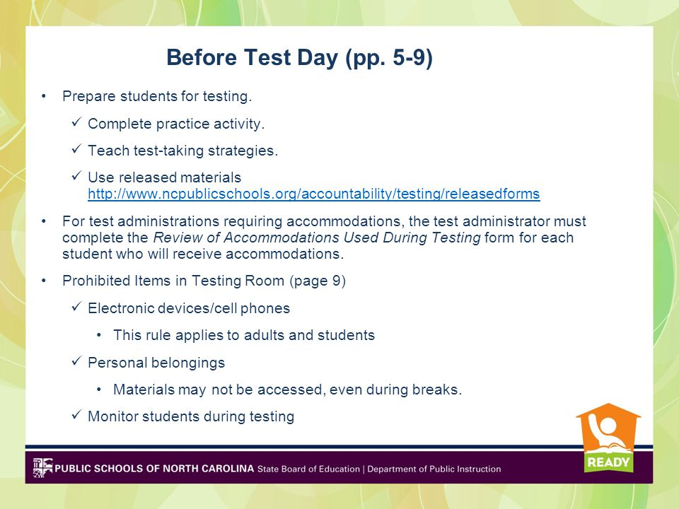 Before Test Day (pp. 5-9) Prepare students for testing.