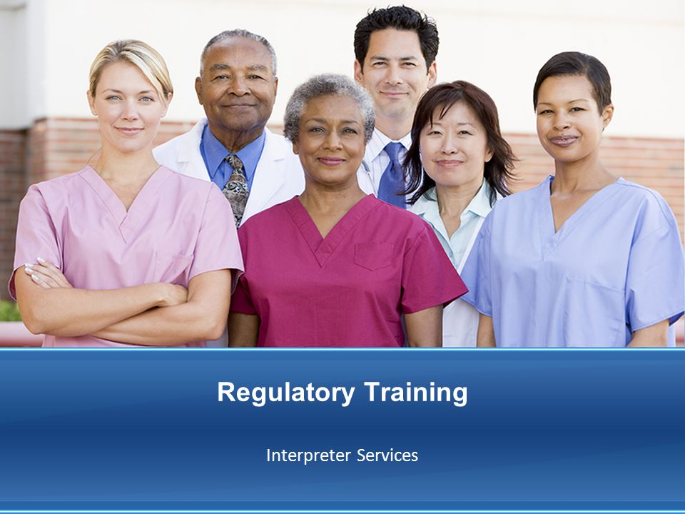 Regulatory Training Interpreter Services