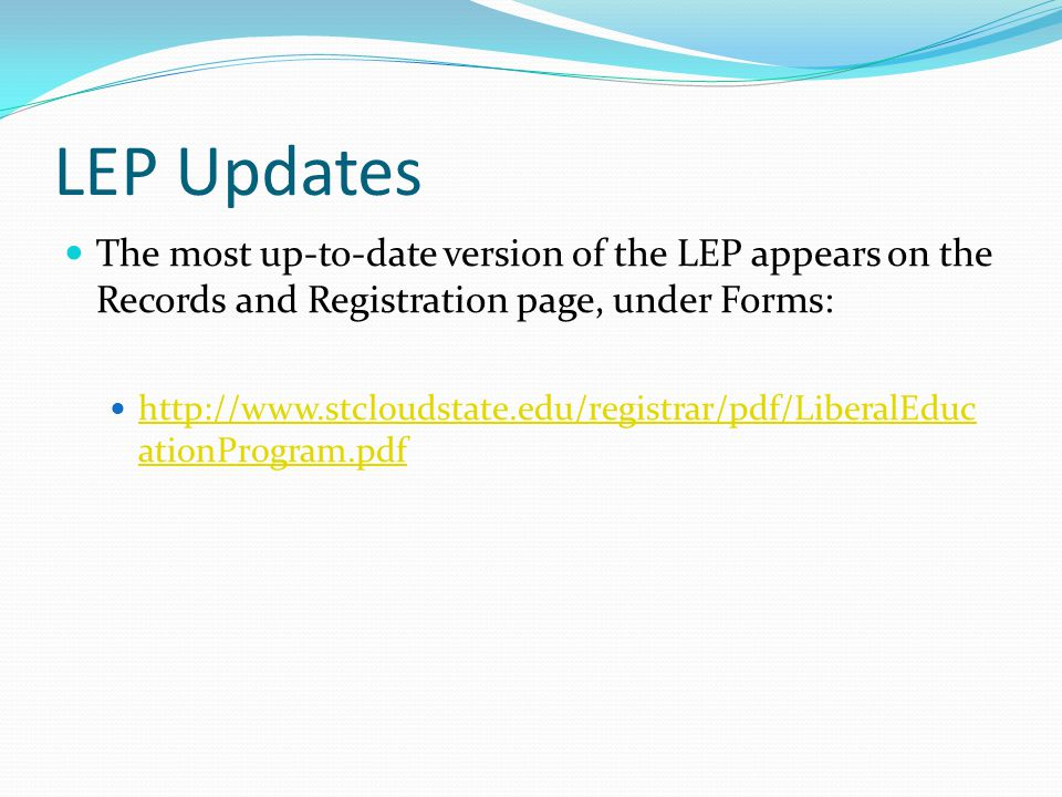 LEP Updates The most up-to-date version of the LEP appears on the Records and Registration page, under Forms:   ationProgram.pdf   ationProgram.pdf