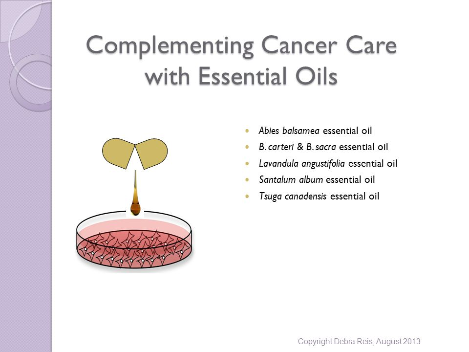 Complementing Cancer Care with Essential Oils Abies balsamea essential oil B.