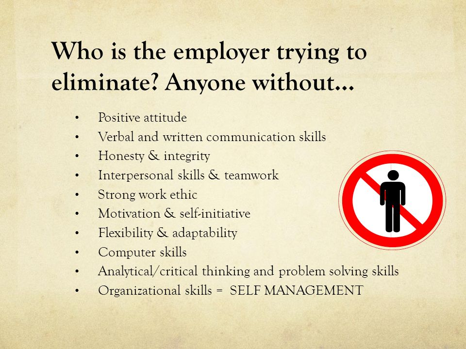 Who is the employer trying to eliminate.