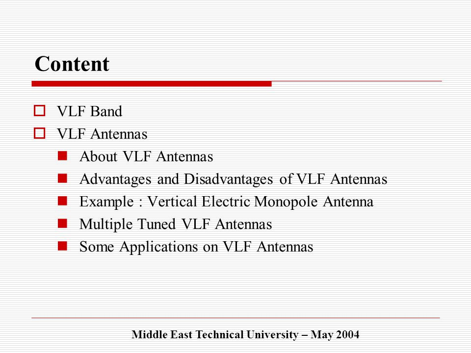 VLF ANTENNAS by Evren EKMEKÇİ Middle East Technical