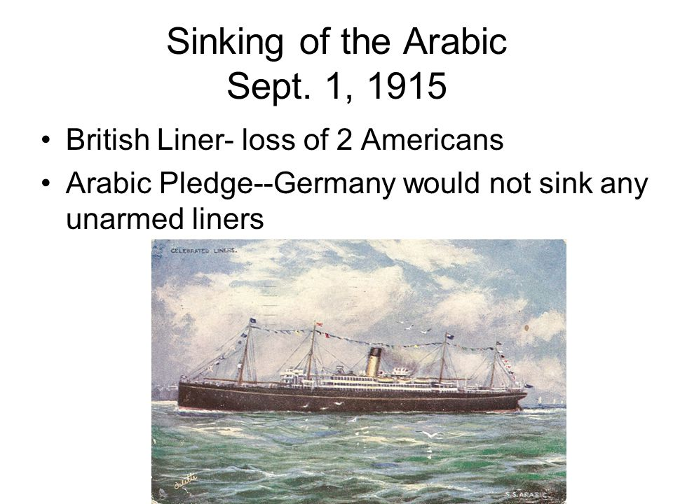After the sinking of the Lusitania, public opinion of most Americans was to go to war with Germany.