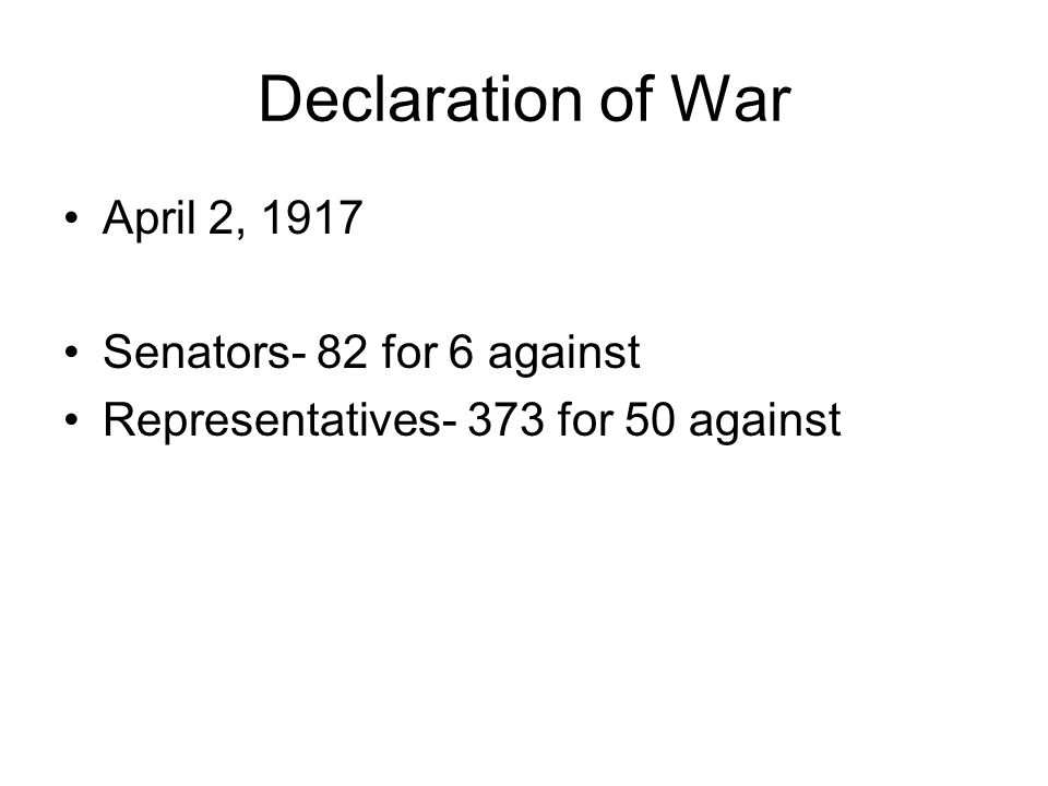 When German submarines sank three American merchant ships in March 1917, Wilson asked Congress for a declaration of war.