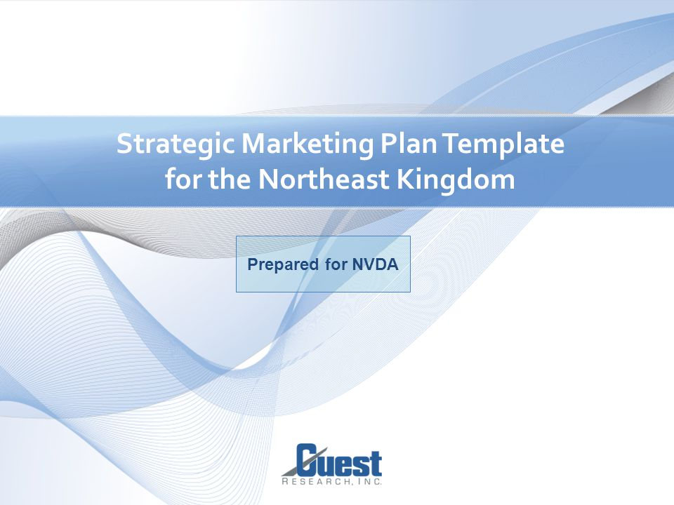 1 strategic marketing plan template for the northeast kingdom 1 1 strategic marketing plan template for the northeast kingdom prepared for nvda maxwellsz
