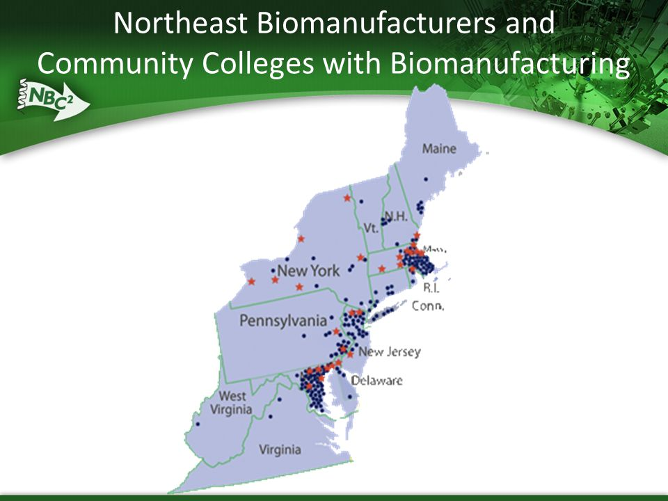 Northeast Biomanufacturers and Community Colleges with Biomanufacturing