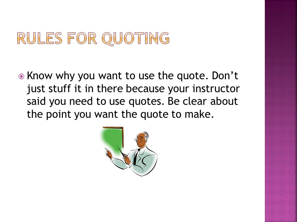 Quotation Means Using Someone Elses Words Within Your Own Writing