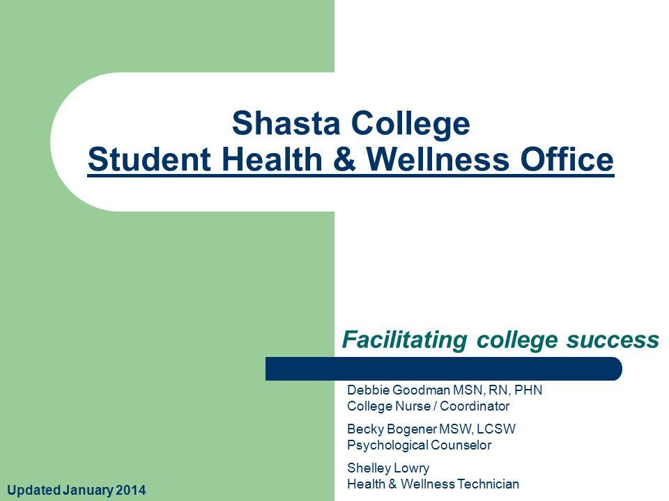 Shasta College Student Health & Wellness OfficeHealth & Wellness