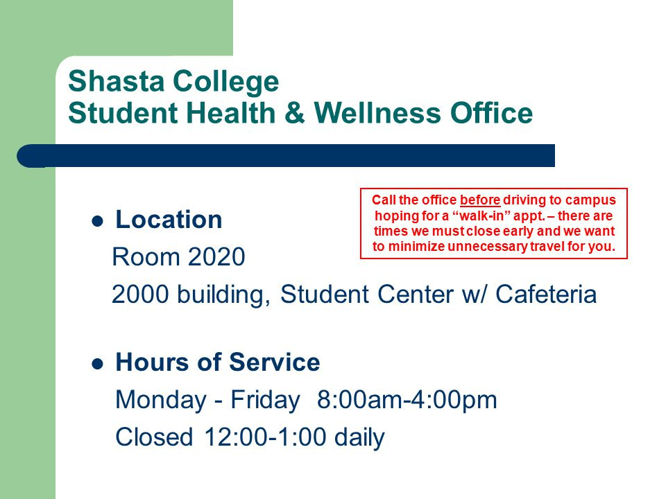 Shasta College Student Health & Wellness OfficeHealth & Wellness
