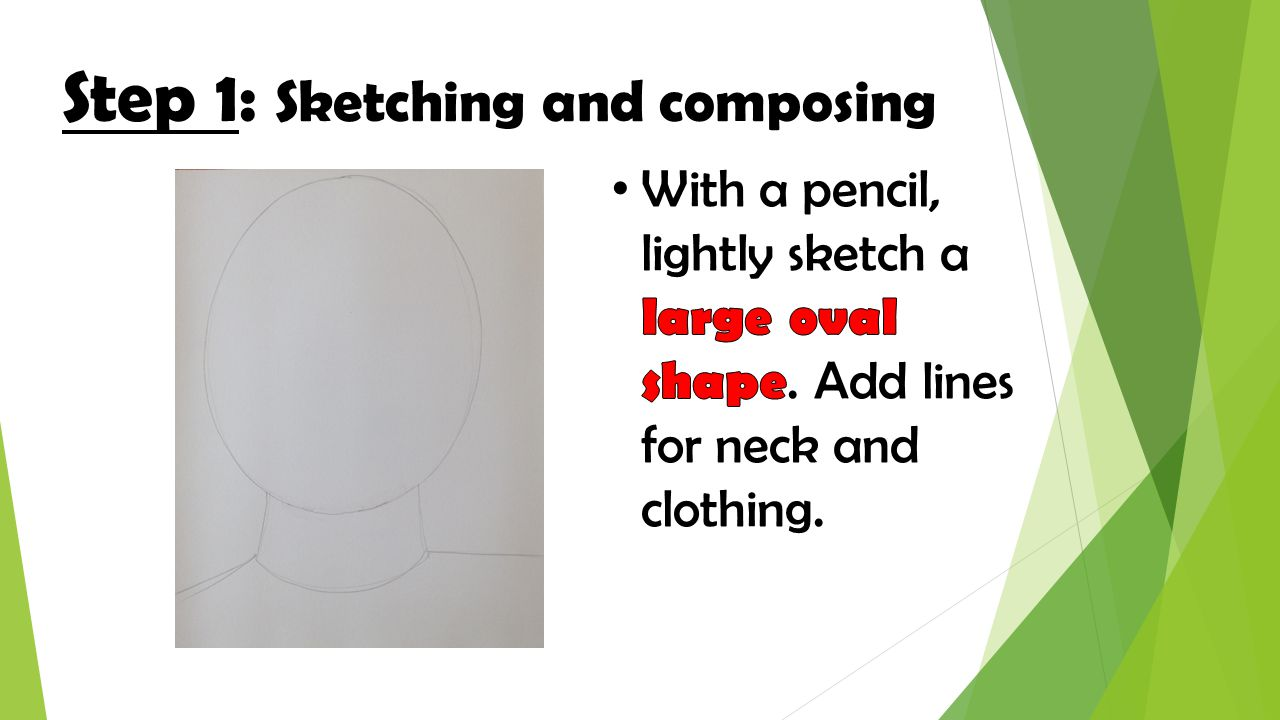 Step 1: Sketching and composing