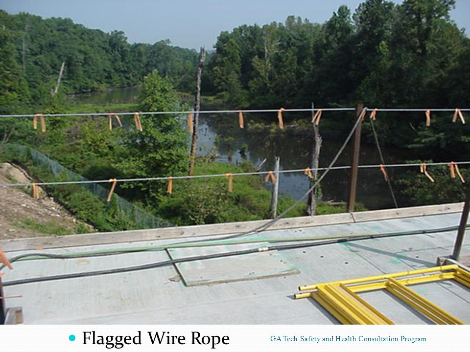 Flagged Wire Rope GA Tech Safety and Health Consultation Program