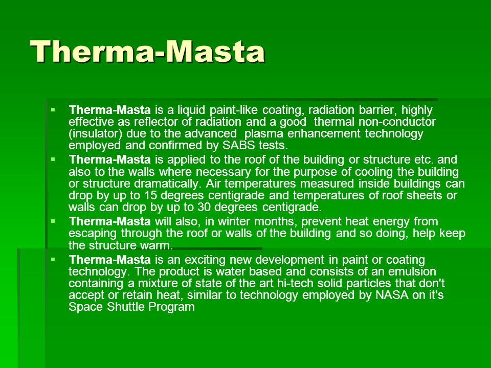 Therma-Masta Thermal insulating surface coating for cooling