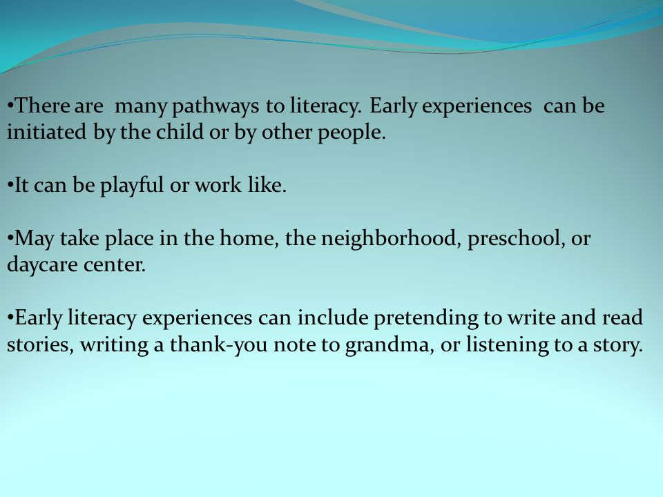 There are many pathways to literacy.
