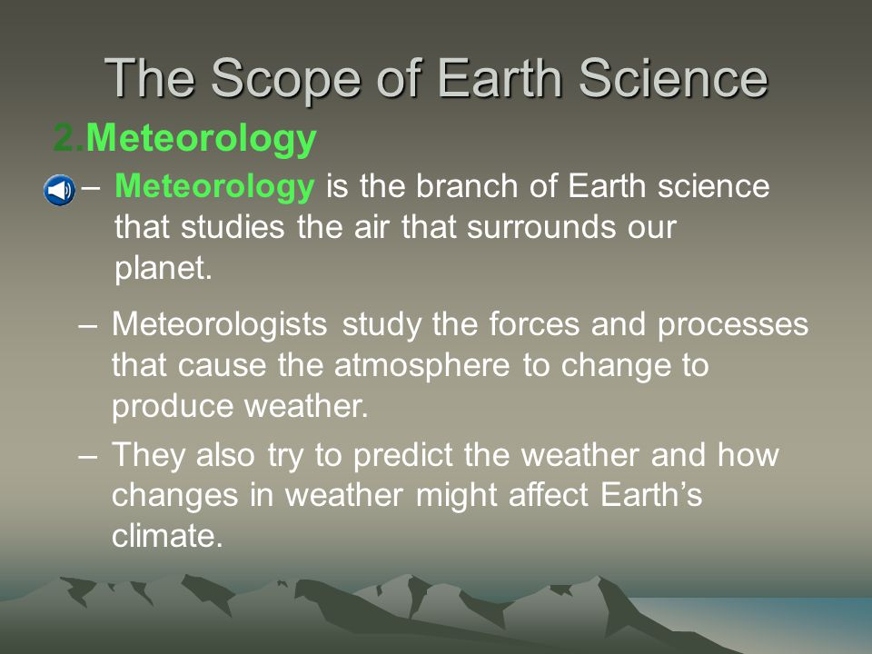 The Scope of Earth Science 1.