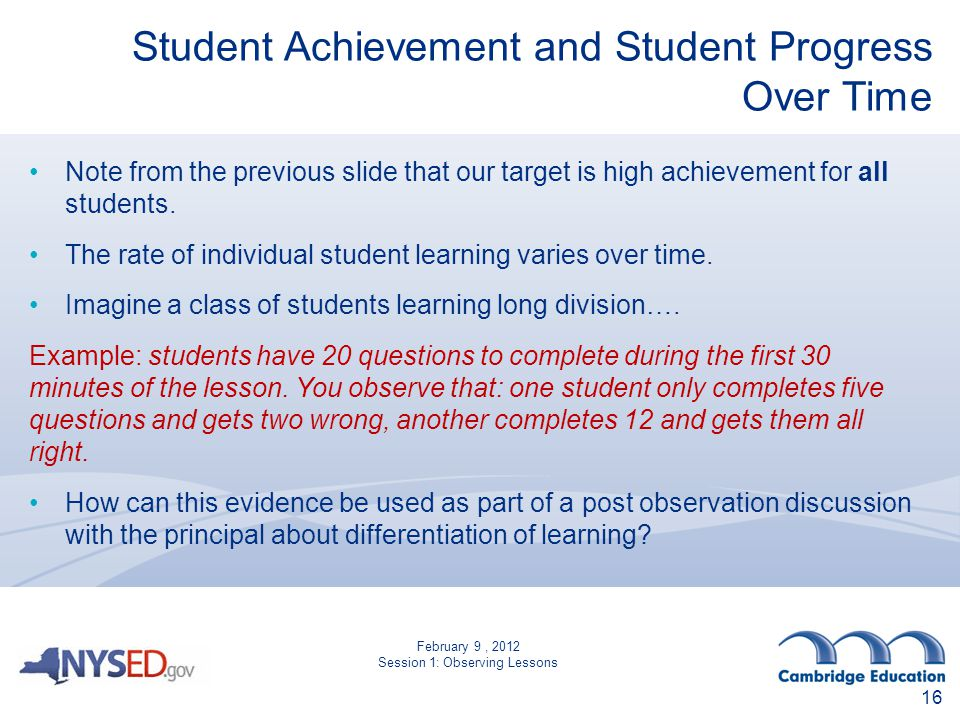 Student Achievement and Student Progress Over Time Note from the previous slide that our target is high achievement for all students.