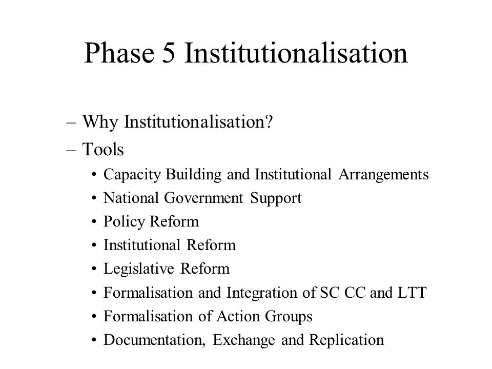 –Why Institutionalisation.