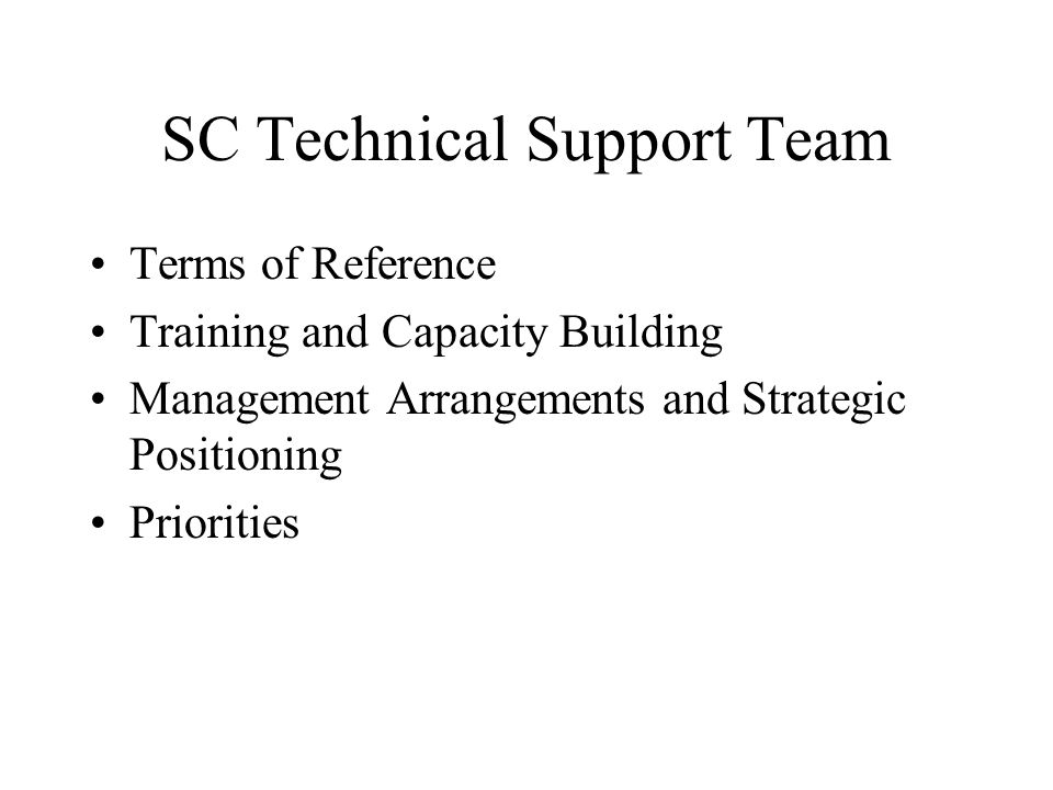 SC Technical Support Team Terms of Reference Training and Capacity Building Management Arrangements and Strategic Positioning Priorities