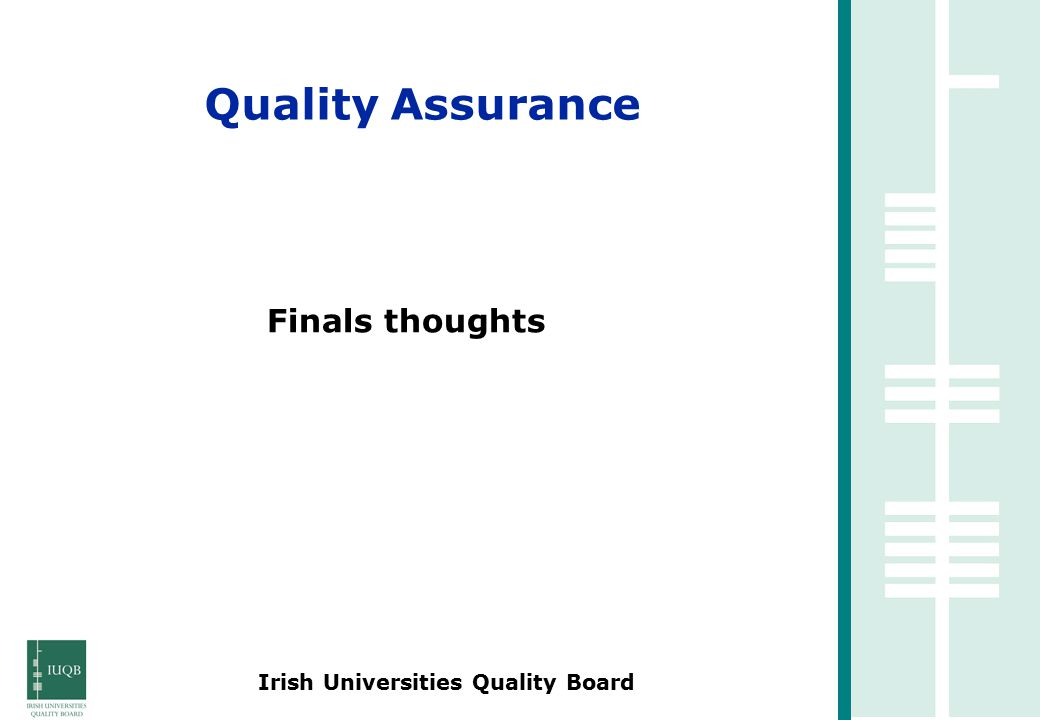 Irish Universities Quality Board Finals thoughts Quality Assurance