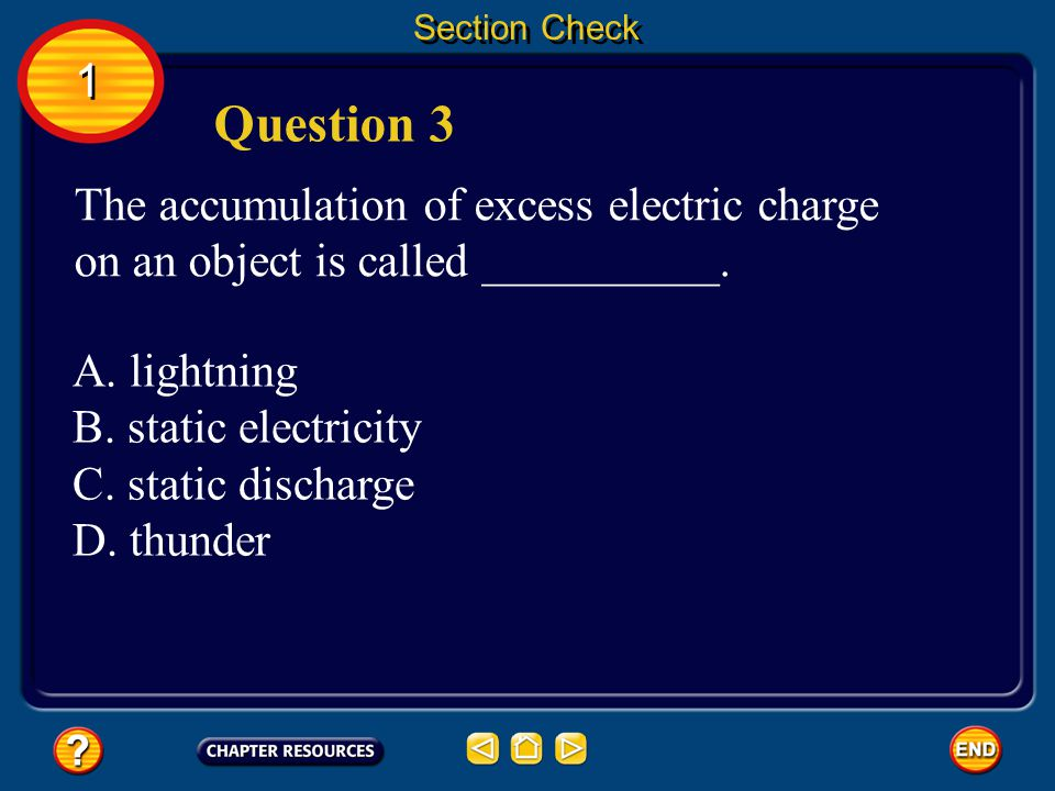 Section Check The answer is A. The best electrical conductors are metals. 1 1 Answer