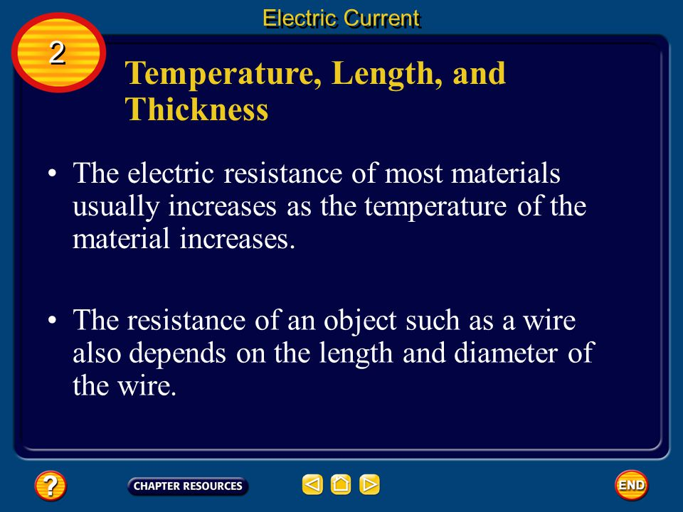 Resisting the Flow of Current Resistance is the tendency for a material to oppose the flow of electrons, changing electrical energy into thermal energy and light.