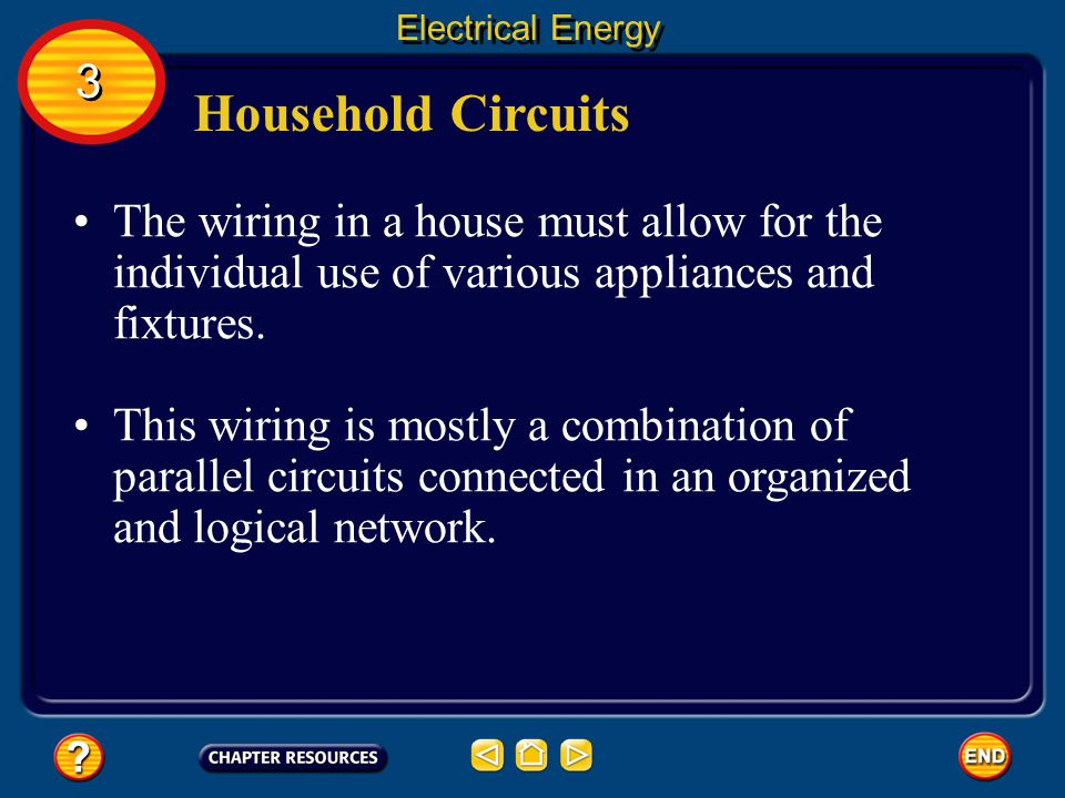 Parallel Circuits Electrical Energy Click box to play movie.
