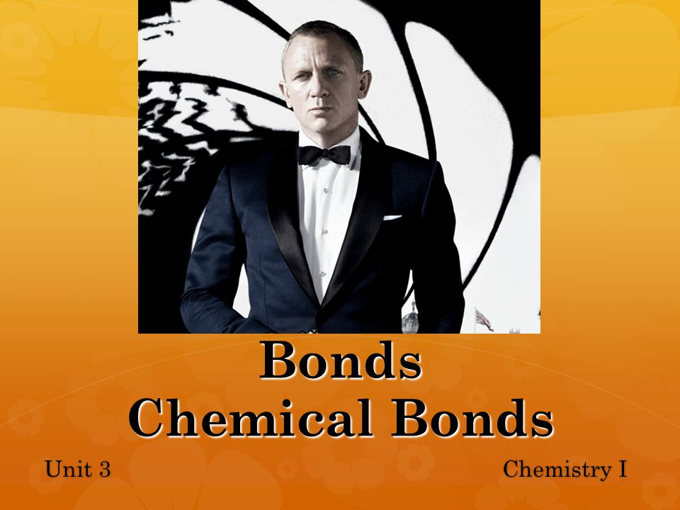 Bonds Chemical Bonds Unit 3 Chemistry I