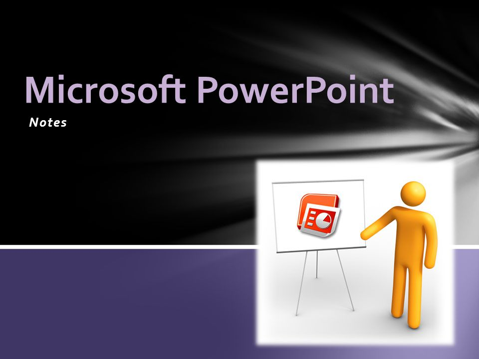 notes microsoft powerpoint a complete presentations graphic program