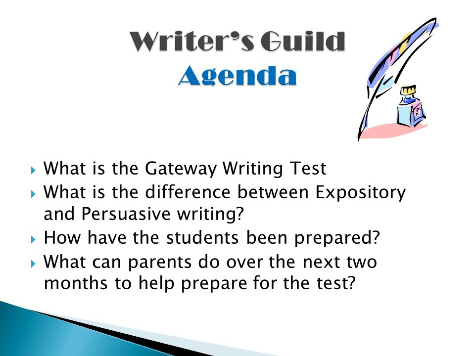 What is the Gateway Writing Test  What is the difference between Expository and Persuasive writing.