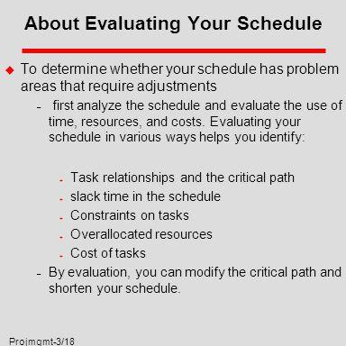 Projmgmt-1/18 DePaul University Evaluating Schedule In