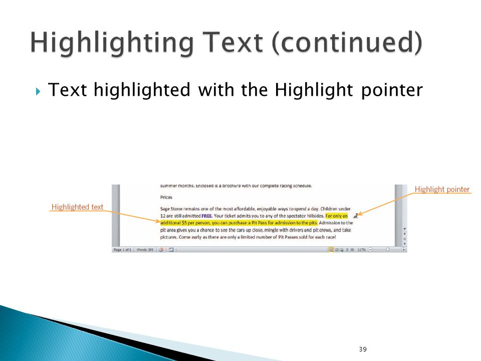  Text highlighted with the Highlight pointer 39