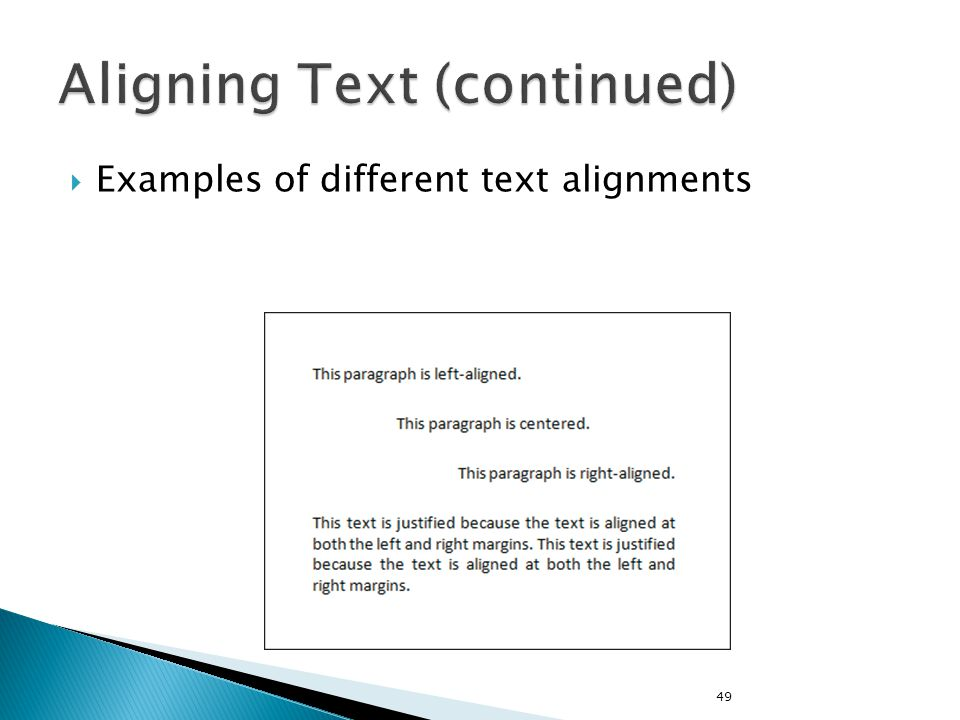  Examples of different text alignments 49