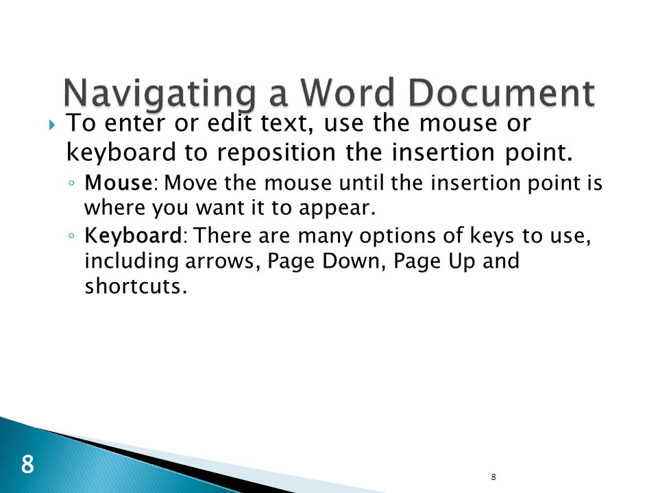 8 88  To enter or edit text, use the mouse or keyboard to reposition the insertion point.