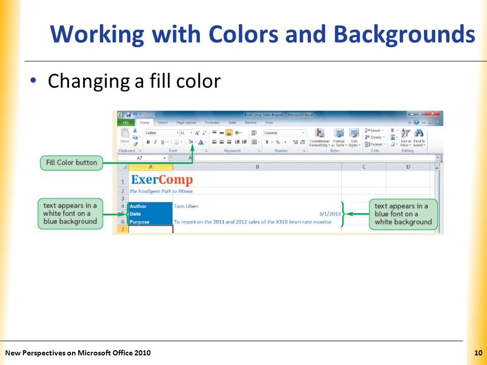 XP New Perspectives on Microsoft Office Working with Colors and Backgrounds Changing a fill color