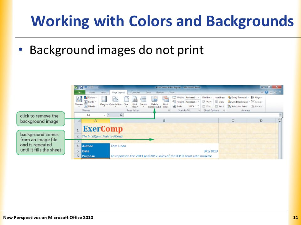 XP New Perspectives on Microsoft Office Working with Colors and Backgrounds Background images do not print
