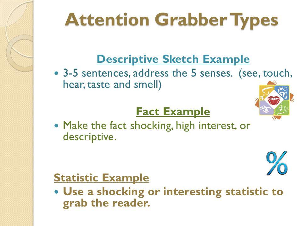 4 attention grabber types descriptive sketch example