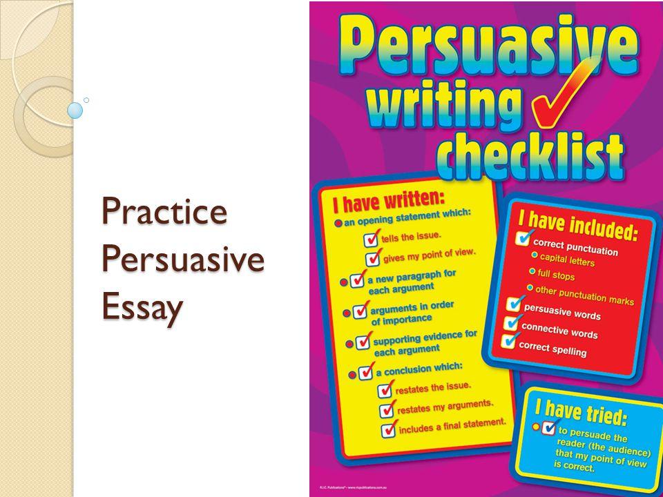 Sample English Essays  Practice Persuasive Essay English Is My Second Language Essay also Example Of A Thesis Essay Practice Persuasive Essay Review  Ethos  Pathos  Logos  Conscience Essay