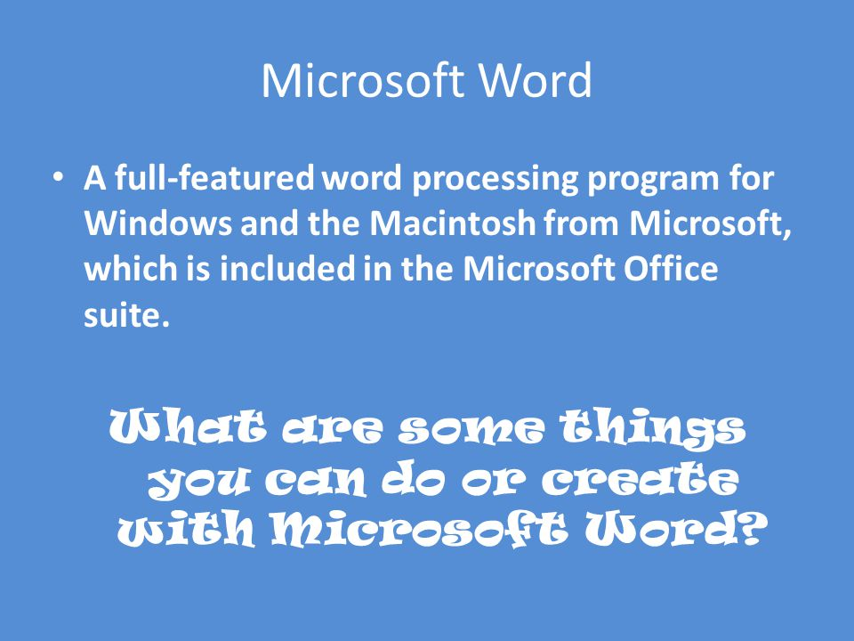 microsoft word a full featured word processing program for windows