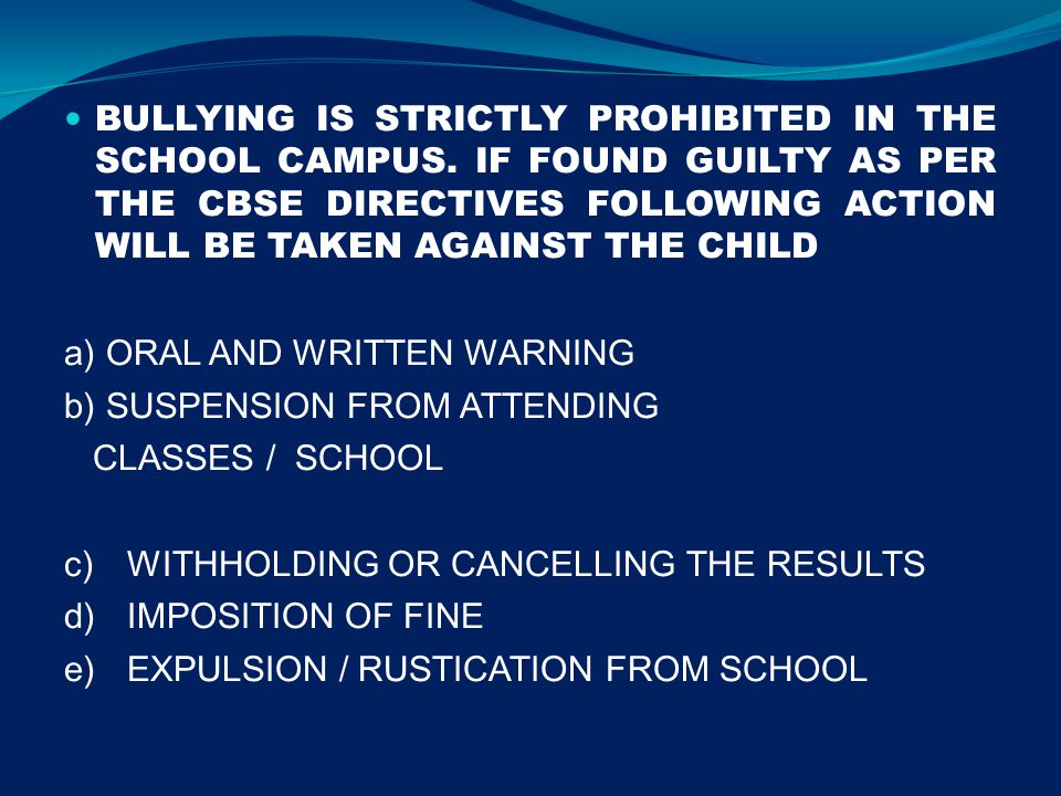 BULLYING IS STRICTLY PROHIBITED IN THE SCHOOL CAMPUS.