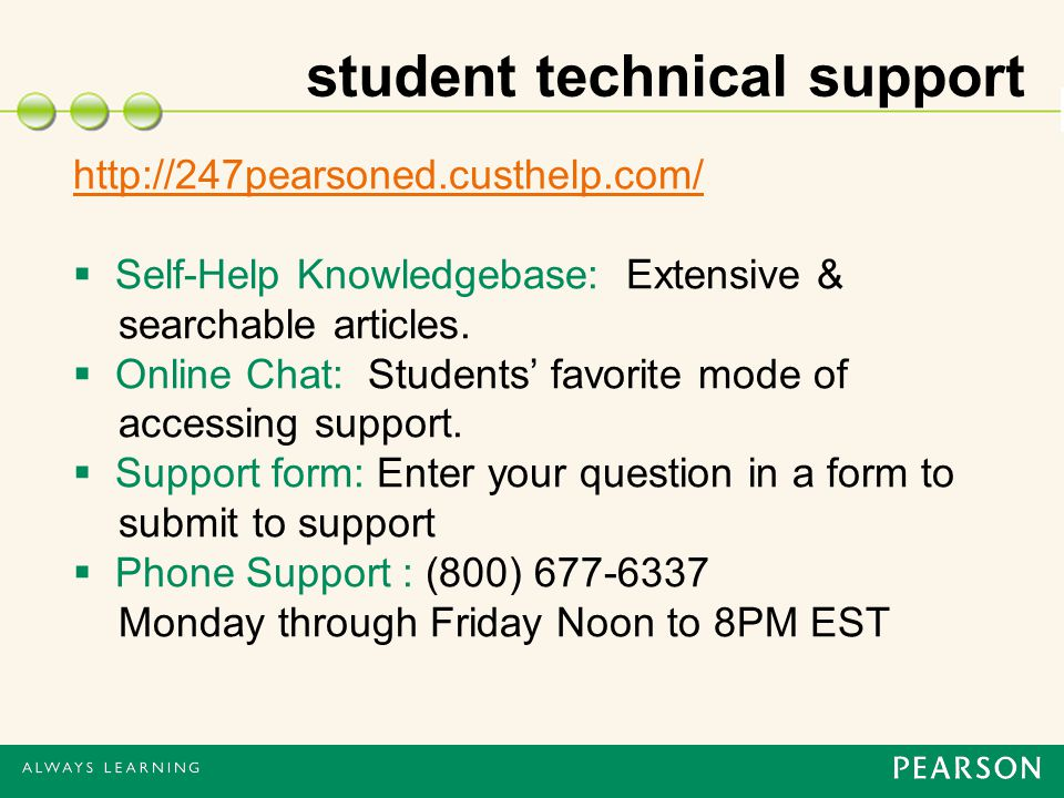 student technical support    Self-Help Knowledgebase: Extensive & searchable articles.