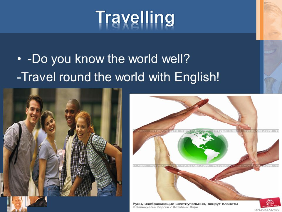 -Do you know the world well -Travel round the world with English!