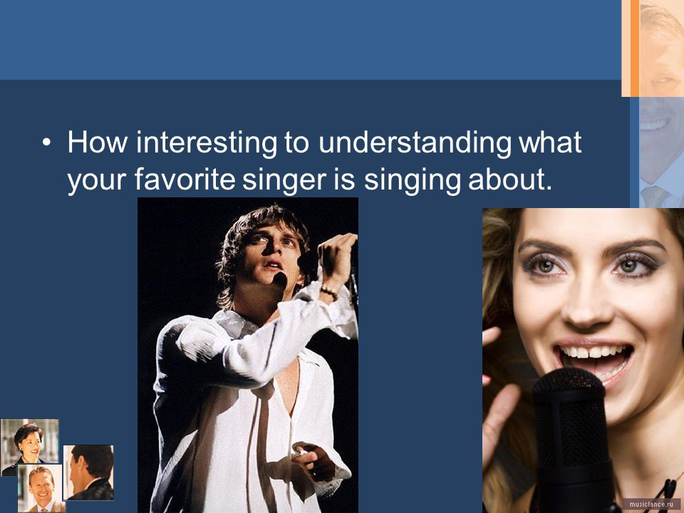 How interesting to understanding what your favorite singer is singing about.