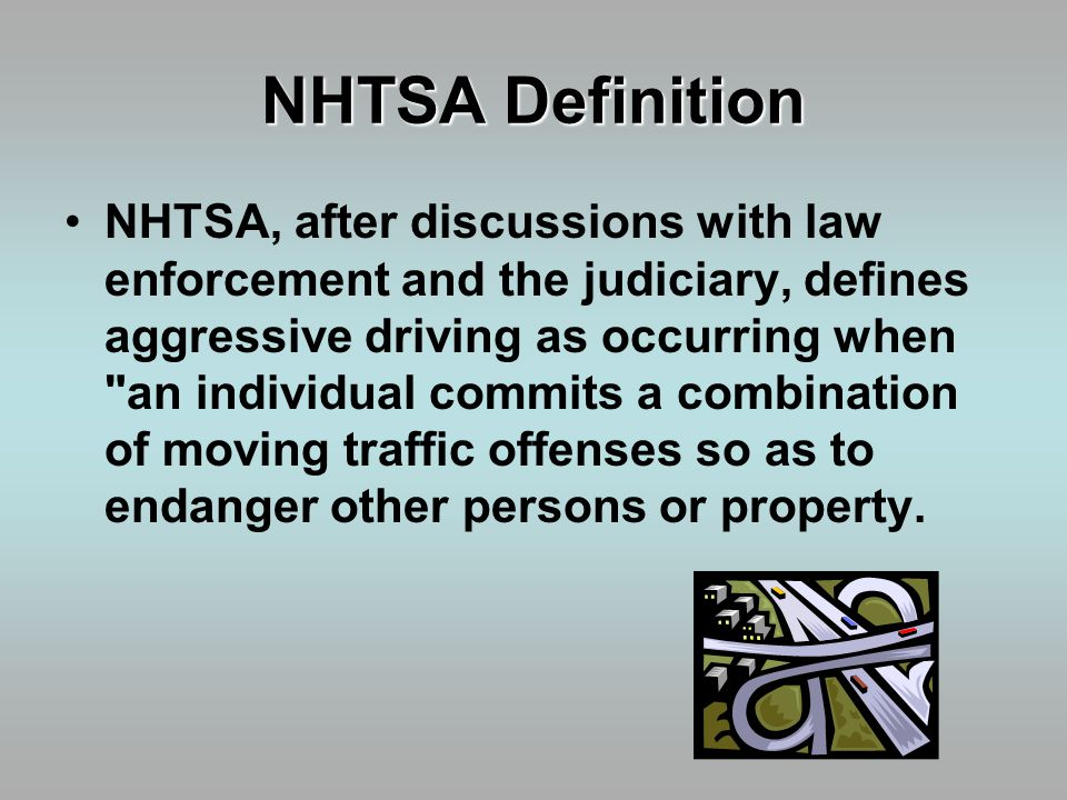 the nhtsa defines aggressive driving as